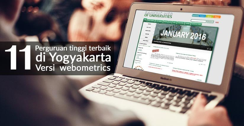 11 Perguruan Tinggi Terbaik di Yogyakarta Tahun 2016