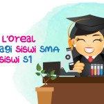 Beasiswa L'Oreal Khusus Bagi Siswi SMA dan Mahasiswi S1