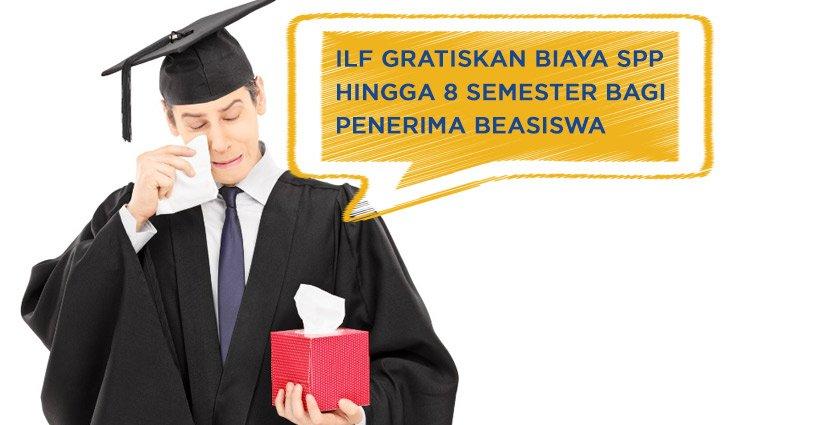ilf-gratiskan-biaya-spp-hingga-8-semester-bagi-penerima-beasiswa