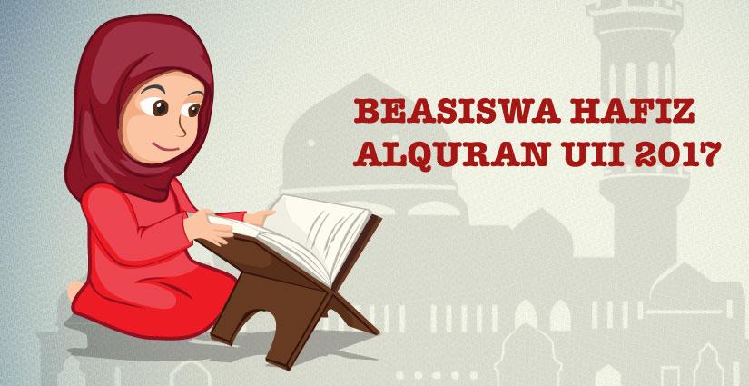 Jadwal Pendaftaran Beasiswa Hafiz Alquran Gelombang Dua UII!