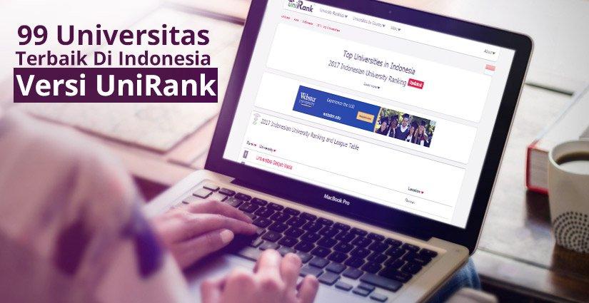99 Universitas Terbaik Di Indonesia Tahun 2017 Versi UniRank