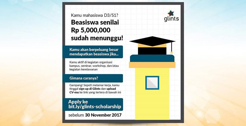 Apply Beasiswa Glints Dan Dapatkan 5Juta Rupiah Sekarang Juga!