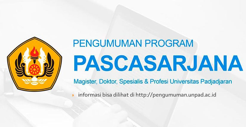 SMUP Unpad Program Magister Dibuka Hingga November 2017!