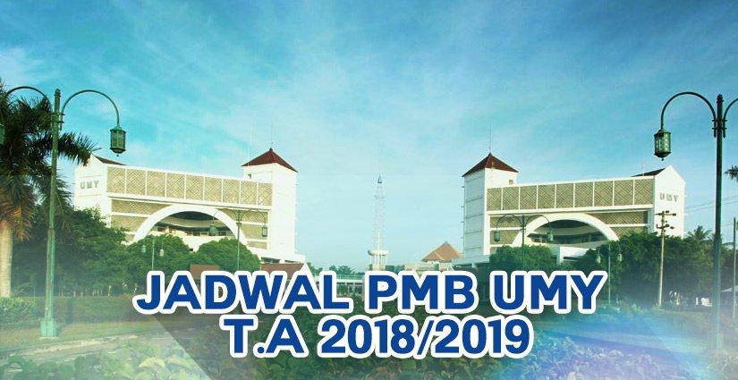 Ini Dia Jadwal PMB UMY T.A 2018/2019!