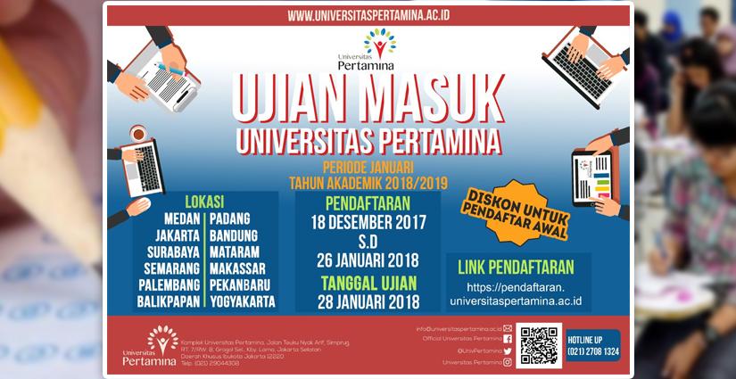Keuntungan Ikut Pendaftaran UM Universitas Pertamina Periode Januari 2018!