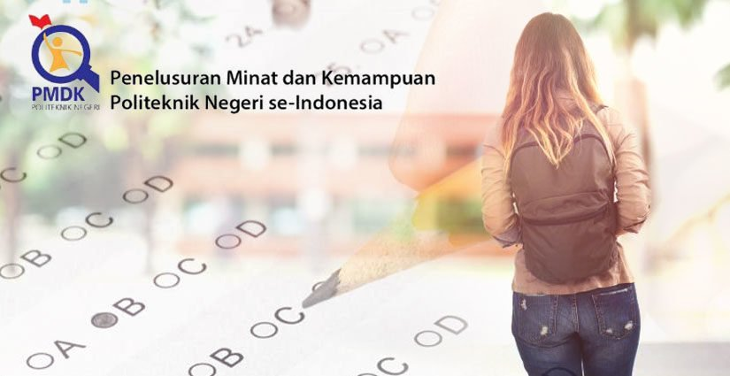 Jadwal Pendaftaran PMDK Politeknik Negeri 2018!