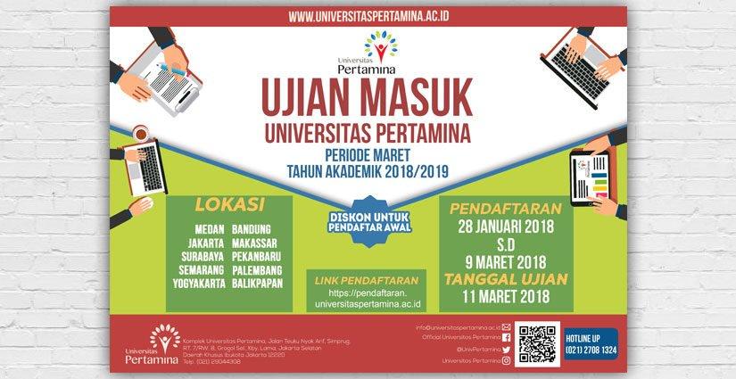 Ujian Masuk Universitas Pertamina Periode Maret 2018 Dibuka!