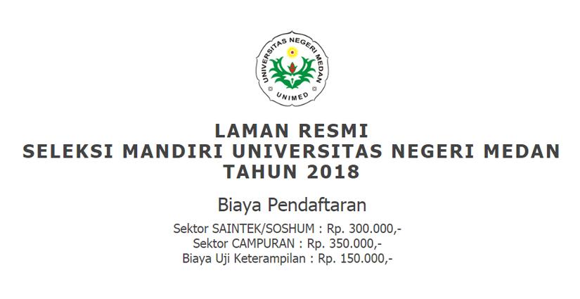 Pendaftaran Seleksi Mandiri UNIMED Dibuka Hingga 23 Juli 2018