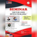 "Seminar ""HOW TO BE A GOOD WRITER IN THE MILLENIAL"" 2018"