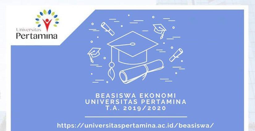 Dapatkan Gratis Biaya Kuliah Dengan Mendaftar Beasiswa Ekonomi Universitas Pertamina 2019