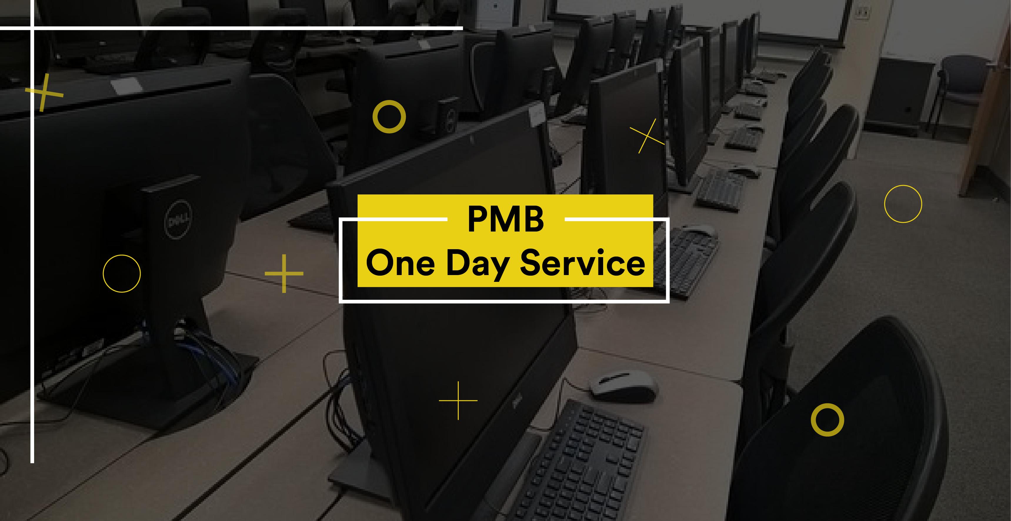 PMB One Day Service Semakin Cepat Dan Praktis