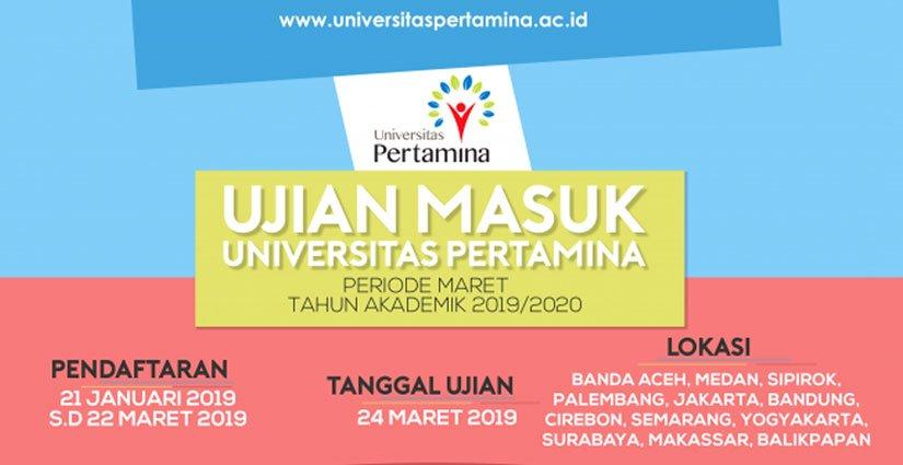Pendaftaran UM Universitas Pertamina Periode Maret Dibuka!