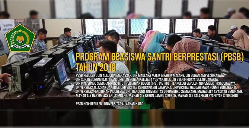 Kuliah S1 Gratis Melalui Program Beasiswa Santri Berprestasi (PBSB) 2019